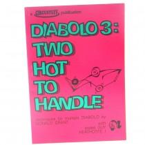 Diabolo 3, Two Hot to Handle (Diabolo Book)